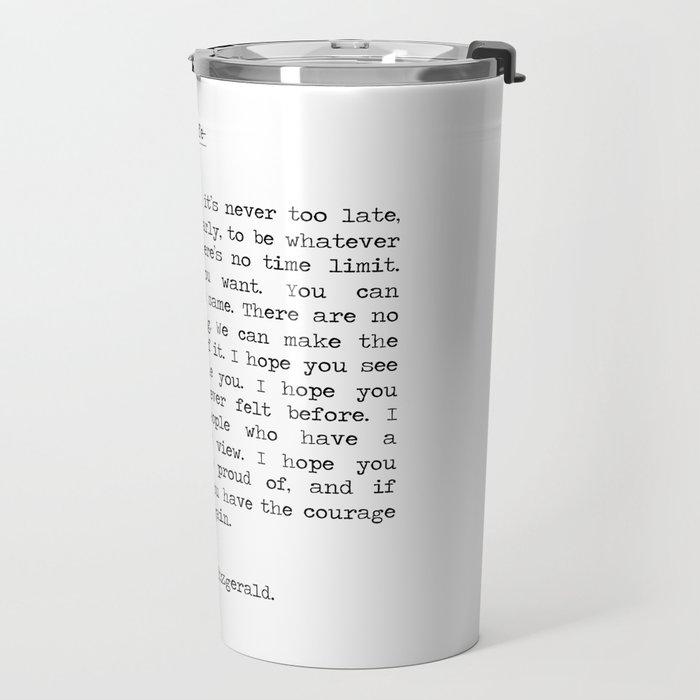 Life quote F. Scott Fitzgerald Travel Mug