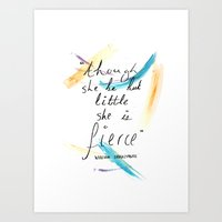 though she be but little Art Prints featuring Though She Be But Little by rapunzette