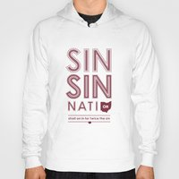 cincinnati Hoodies featuring Locals Only — Sinsinnati, OH by Tom Davie