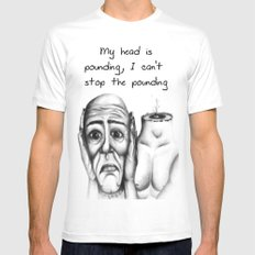 My head is pounding, I can't stop the pounding Mens Fitted Tee White MEDIUM