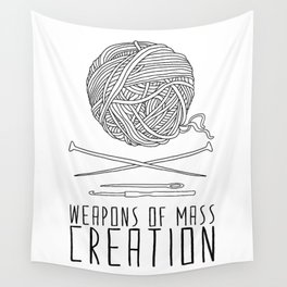 Weapons Of Mass Creation - Knitting Wall Tapestry