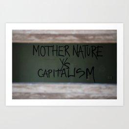 Mother Nature vs. Capitalism  Art Print