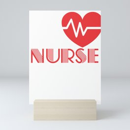 Funny Date a nurse Nursing Gift Sexy Medical Professional Mini Art Print