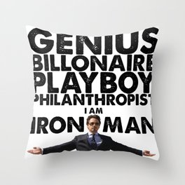Iron Man - Genius, Billionaire, Playboy, Philanthropist. Throw Pillow