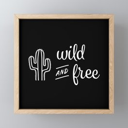 Wild and Free Cactus Framed Mini Art Print
