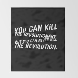 Can Never Kill The Revolution Throw Blanket