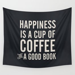 Happiness is a cup of coffee and a good book, vintage typography illustration, for libraries, pub Wall Tapestry