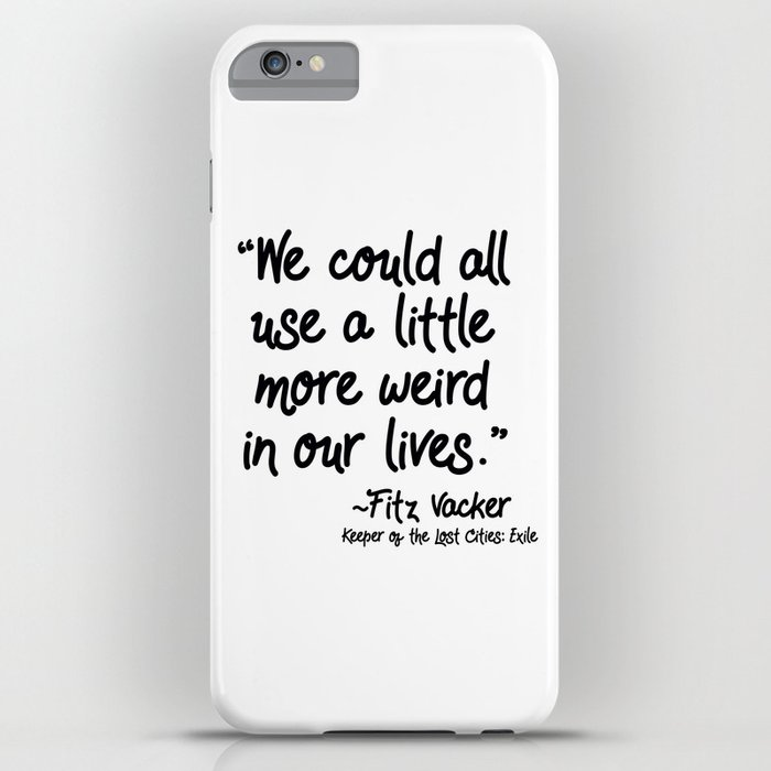 fan-favorite fitz quote iphone case