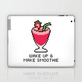 Wake Up & Make Smoothie Laptop & iPad Skin