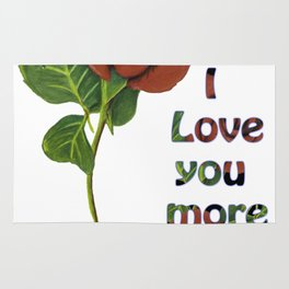 I love you more every day Rug