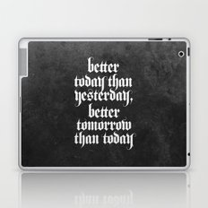 be better (b&w variant) Laptop & iPad Skin