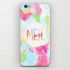 Meh. iPhone & iPod Skin