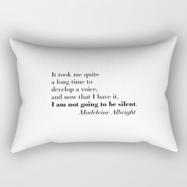 Not Going to be Silent Rectangular Pillow