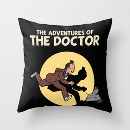 The Adventures Of The Doctor Throw Pillow