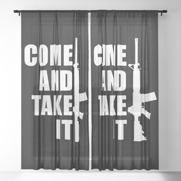 Come and Take it with AR-15 inverse Sheer Curtain