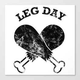 Leg Day Canvas Print