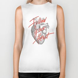 FOLLOW YOUR HEART Biker Tank