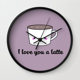 I Love You A Latte Wall Clock