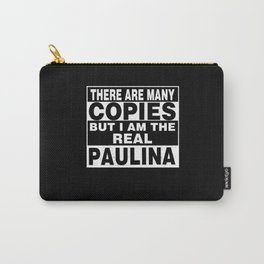 I Am Paulina Funny Personal Personalized Gift Carry-All Pouch