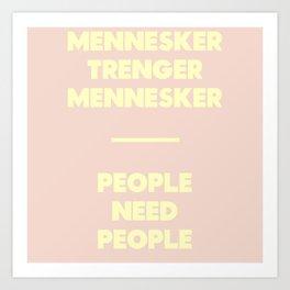 SKAM - People need people Art Print