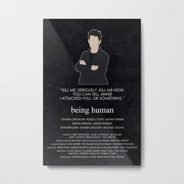Being Human - Hal Yorke Metal Print