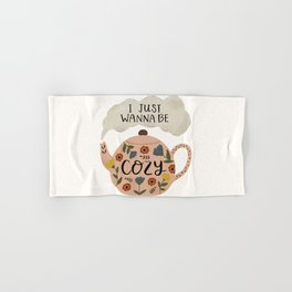 'I Just Wanna Be Cozy' Floral Teapot Hand & Bath Towel