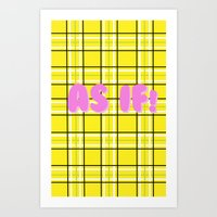 clueless Art Prints featuring Clueless by Stephanie Ross