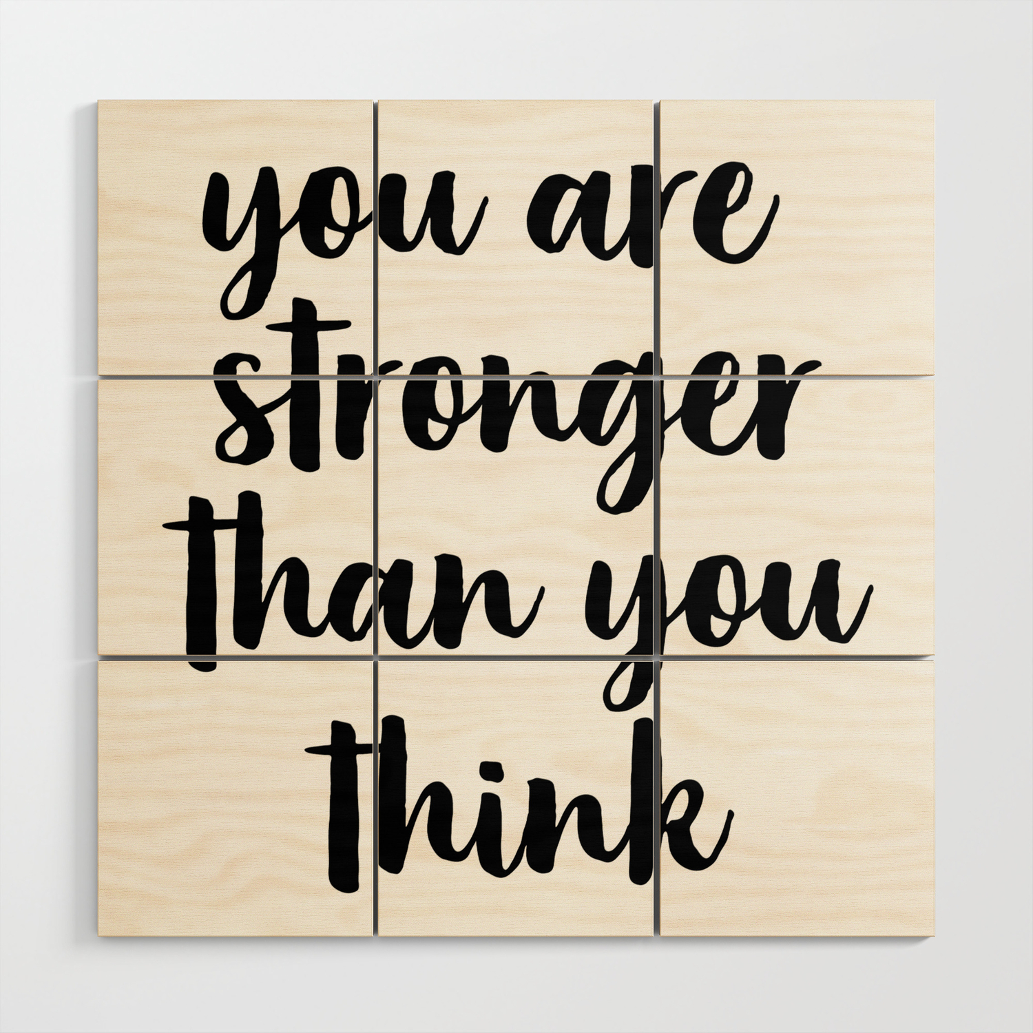 You Are Stronger Than You Think Motivational Quote Inspirational Quote Typographic Art Inspiring Wood Wall Art By Artbynikola