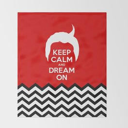 Keep Calm And Dream On (Dale Cooper's Hair, Twin Peaks) Throw Blanket