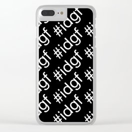 I Don't Give A Fuck Clear iPhone Case