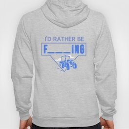 Mens I'd Rather Be Farming Tractor Design For A Hobby Farmer product Hoody