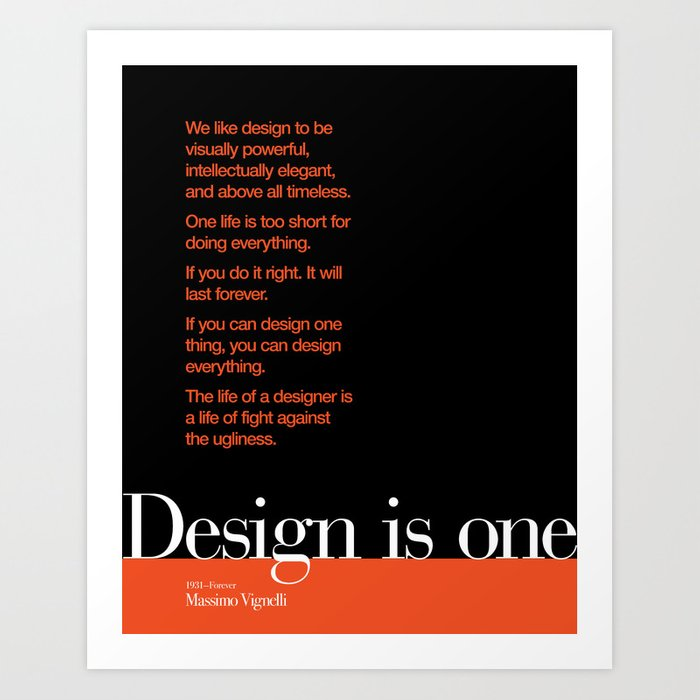 Design is One — Honoring Massimo Vignelli Art Print