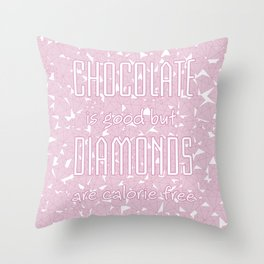 Chocolate vs. diamonds / Lineart diamonds pattern with slogan Throw Pillow