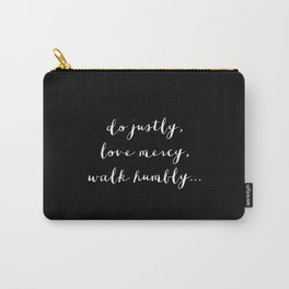 WALK HUMBLY - B & W Carry-All Pouch