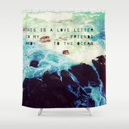 Love Letter to the Ocean Shower Curtain