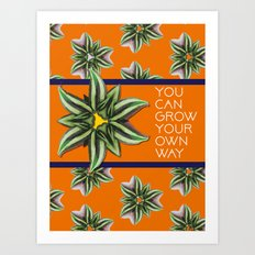 Grow Your Own Art Print
