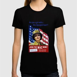 Join The WAC Now -- Army Recruiting T-shirt