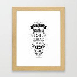 Psalm 37:39 Framed Art Print