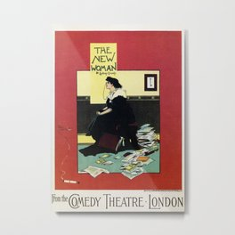 The New Woman, vintage Comedy Theatre london advert Metal Print