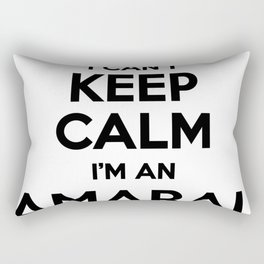 I cant keep calm I am an AMARAL Rectangular Pillow