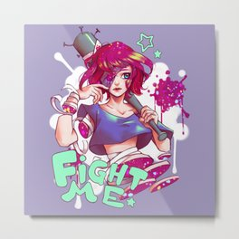 Fight me! Metal Print