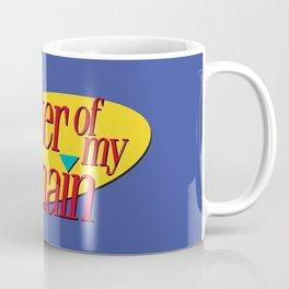 Master of my domain Coffee Mug