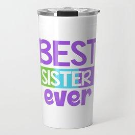 Family Tree Kinship Ancestry Household Love Bloodline Ancestors Best Sister Ever Gift Travel Mug