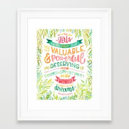 You Are Valuable & Powerful & Deserving // Hillary Clinton Quote Framed Art Print