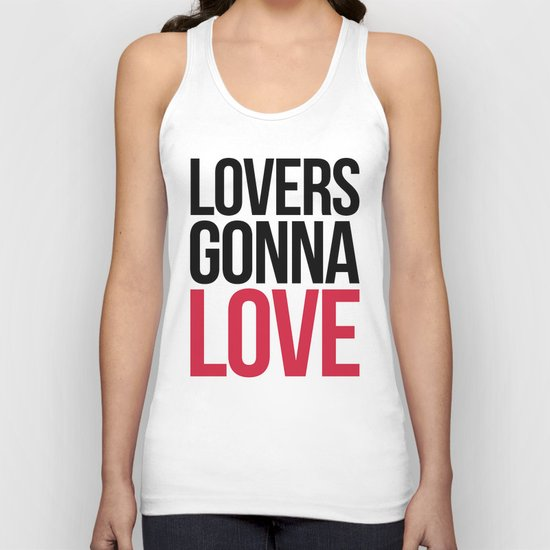 Lovers Gonna Love Funny Quote Unisex Tank Top