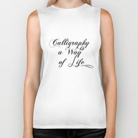 calligraphy Biker Tanks featuring Calligraphy by muffa