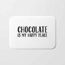 Chocolate Is My Happy Place Bath Mat