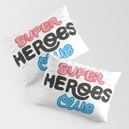 Super Heroes Club Pillow Sham