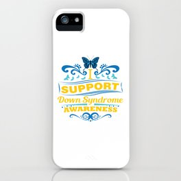 Down Syndrome Awareness Support Butterfly 21 Gift iPhone Case