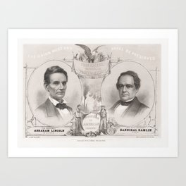 Abraham Lincoln and Hannibal Hamlin 1860 Presidential Election Art Print
